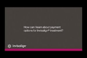 Payment Options For Invisalign® Treatment