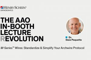 Dr. Dave Paquette – M-Series™ Wires: Standardize & Simplify Your Archwire Protocol