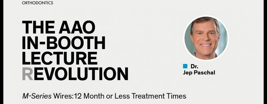 Dr. Jep Paschal – M-Series Wires: 12 Month or Less Treatment Times
