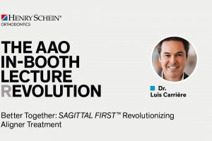 Dr. Luis Carriere – Better Together: SAGITTAL FIRST™ Revolutionizing Aligner Treatment