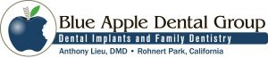 Dental Implants & Orthodontics (707) 795-4523 Blue Apple Dental Group 6230 State Farm Drive Rohnert Park, CA 94928