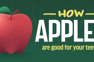 How Apples are Good for Your Teeth
